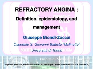REFRACTORY ANGINA :  Definition, epidemiology, and management