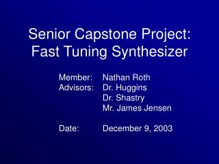 Senior Capstone Project: Fast Tuning Synthesizer