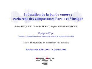 Indexation de la bande sonore : recherche des composantes Parole et Musique