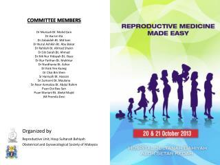 COMMITTEE MEMBERS Dr  Murizah  Bt. Mohd  Zain Dr Aw Lin  Da Dr Zubaidah Bt. Md Sani