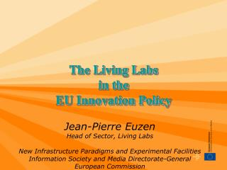 The Living Labs  in the  EU Innovation Policy