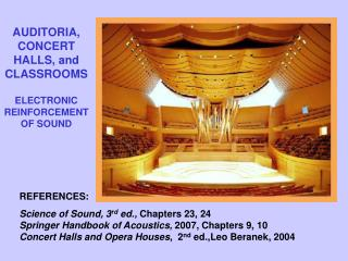 AUDITORIA, CONCERT HALLS, and CLASSROOMS ELECTRONIC REINFORCEMENT OF SOUND