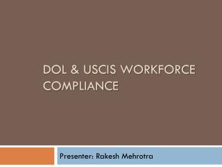 DOL & USCIS Workforce compliance