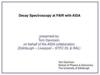 Decay Spectroscopy at FAIR with AIDA