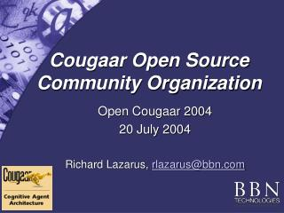Cougaar Open Source Community Organization
