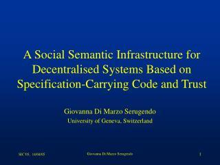 Giovanna Di Marzo Serugendo University of Geneva, Switzerland