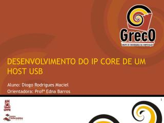 DESENVOLVIMENTO DO IP CORE DE UM HOST USB