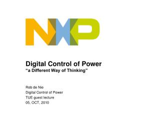 Digital Control of Power �a Different Way of Thinking�