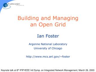 Building and Managing an Open Grid