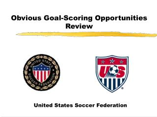 Obvious Goal-Scoring Opportunities Review