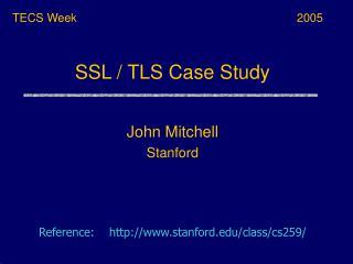SSL / TLS Case Study