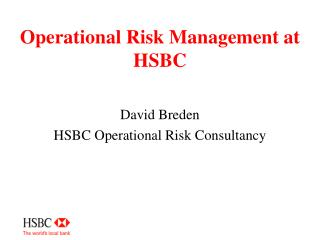 Operational Risk Management at HSBC
