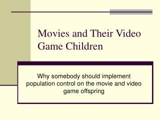 Movies and Their Video Game Children