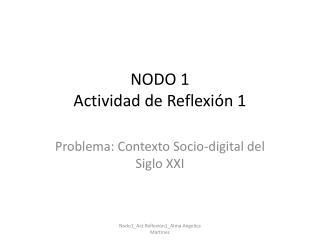 NODO 1 Actividad de Reflexión 1