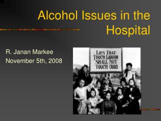 Alcohol Issues in the Hospital