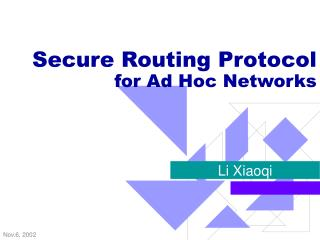 Secure Routing Protocol for Ad Hoc Networks