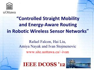 � Controlled Straight Mobility  and Energy-Aware Routing  in Robotic Wireless Sensor Networks �