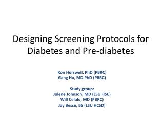 Designing Screening Protocols for Diabetes and Pre-diabetes