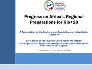 Progress on Africa's Regional Preparations for Rio+20