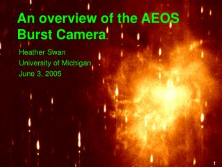 An overview of the AEOS Burst Camera