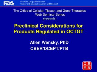 Preclinical Considerations for Products Regulated in OCTGT