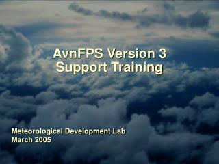AvnFPS Version 3 Support Training