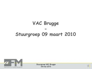 VAC Brugge - Stuurgroep 09 maart 2010