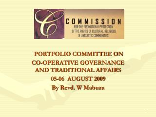 PORTFOLIO COMMITTEE ON  CO-OPERATIVE GOVERNANCE AND TRADITIONAL AFFAIRS 05-06  AUGUST 2009