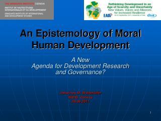 An Epistemology of Moral Human Development
