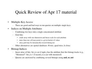 Quick Review of Apr 17 material