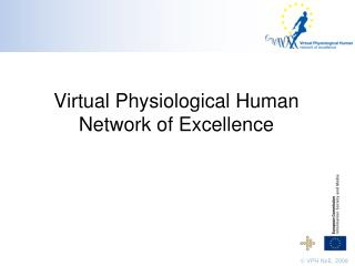 Virtual Physiological Human Network of Excellence