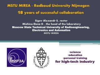 MSTU MIREA  -  Radboud  University Nijmegen : 18  years of successful  collaboration