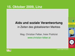 Aids und soziale Verantwortung in Zeiten des globalisierten Marktes
