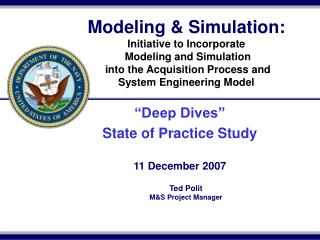 Modeling & Simulation: Initiative to Incorporate  Modeling and Simulation