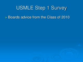 USMLE Step 1 Survey