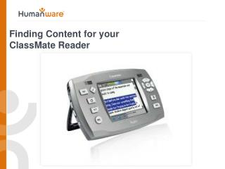 Finding Content for your  ClassMate Reader