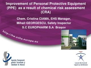 Improvement of Personal Protective Equipment (PPE)  as a result of chemical risk assessment (CRA)