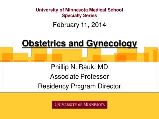 University of Minnesota Medical School  Specialty Series