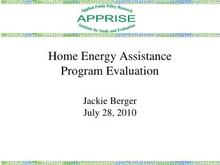 Home Energy Assistance  Program Evaluation