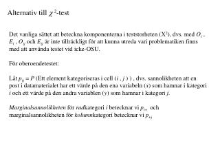 Alternativ till  ?  2 -test