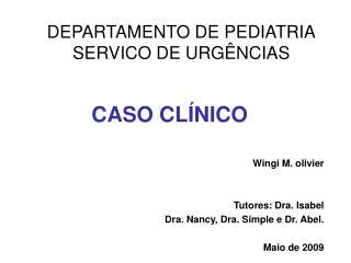 DEPARTAMENTO DE PEDIATRIA SERVICO DE URGÊNCIAS