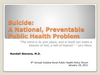 Suicide:  A National, Preventable Public Health Problem