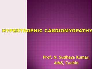 Prof. N. Sudhaya Kumar, AIMS, Cochin