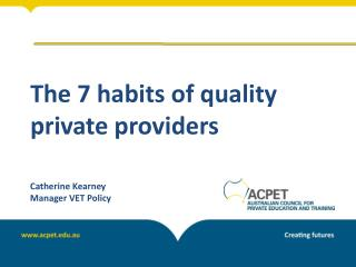 The 7 habits of quality private providers