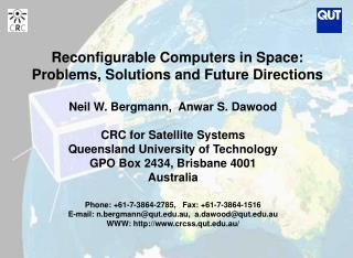 Reconfigurable Computers in Space:   Problems, Solutions and Future Directions