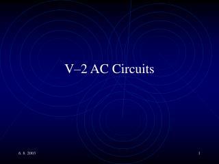 V�2 AC Circuits