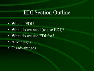 EDI Section Outline