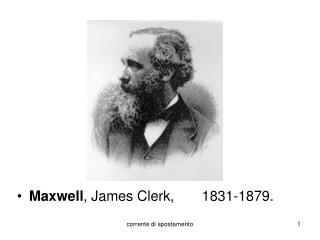 Maxwell , James Clerk,       1831-1879.