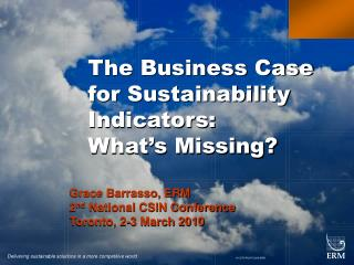 The Business Case for Sustainability Indicators:  What�s Missing?