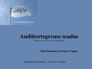 Audiitortegevuse seadus (Riigikogus vastu võetud 27.jaanuar 2010)